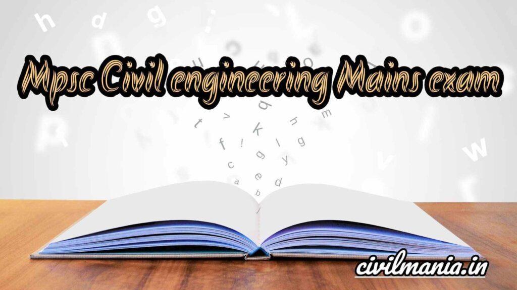 mpsc civil engineering Mains